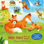Müller, Bärbel/Bogade, Maria: Hör hin! Was ist das  Meine Waldtiere  Mit sechs echten Tierstimmen