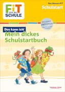 Tessloff FiT FÜR DIE SCHULE: Mein dickes Buch zum Start in die Schule